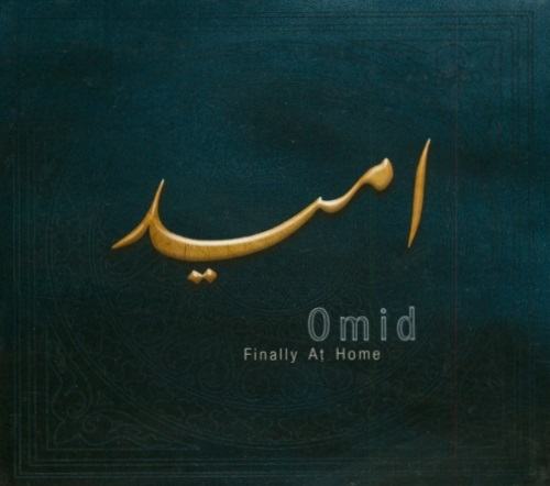 Omid | Finally At Home