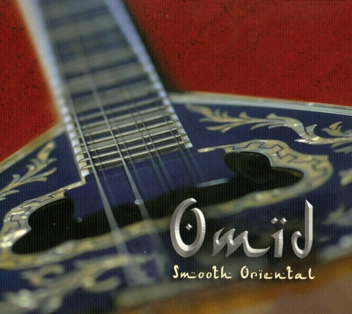 Omid - Smooth Oriental
