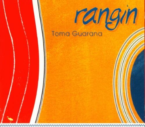 Rangin - Toma Guarana