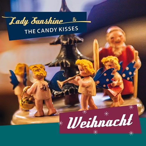 Lady Sunshine & The Candy Kisses - Weihnacht